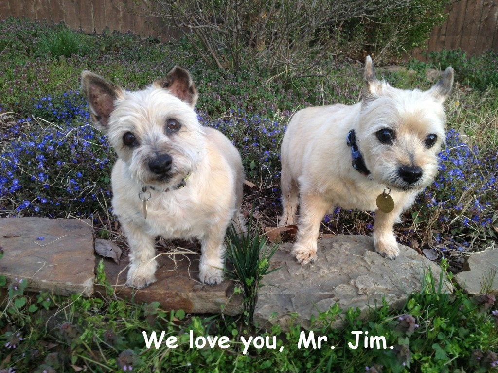 We love you Mr. Jim  2