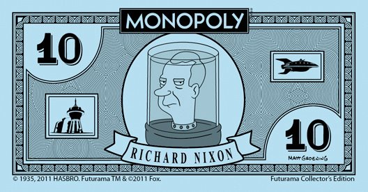 merchandise_futurama-monopoly_10-dollar-bill_richar-nixon
