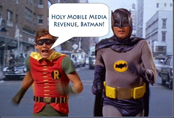 Holy-Cow-Batman-Mobile-Media-Revenue-to-Approach-380-Billion-by-2018